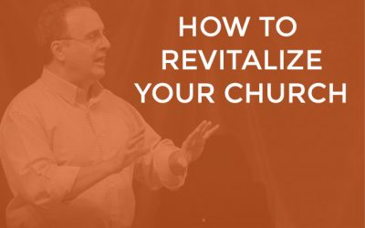 EP 001 – How to Revitalize Your Church