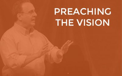 EP005 – Preaching the Vision
