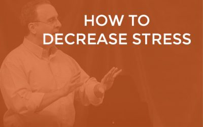 EP 011 – How to Decrease Stress