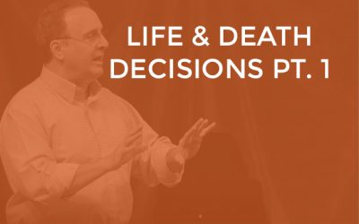 EP 015 – Life and Death Decisions Part 1