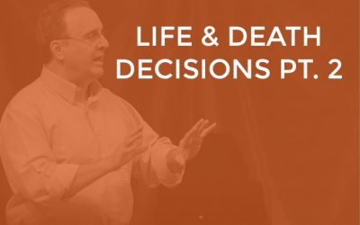 EP 016 – Life and Death Decisions Part 2