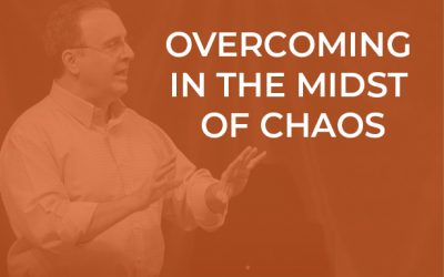 EP 037 – Overcoming in the Midst of Chaos