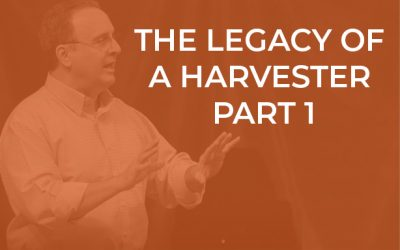 EP 046 – The Legacy of a Harvester Part 1