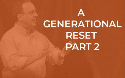 EP 049 – A Generational Reset Part 2