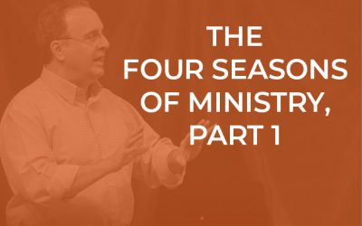 EP 051 – The Four Seasons of Ministry, Part I